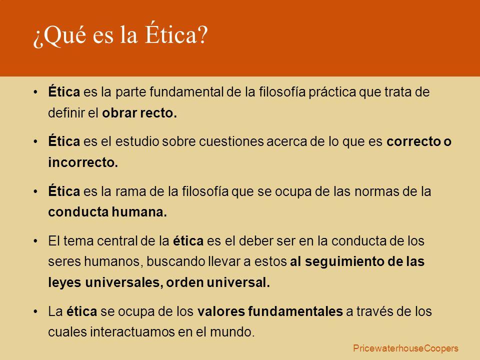 ¿Qué es la Ética Ética es la parte fundamental de la filosofía práctica que trata de definir el obrar recto.