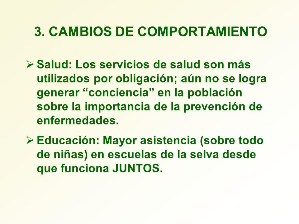 3. CAMBIOS DE COMPORTAMIENTO