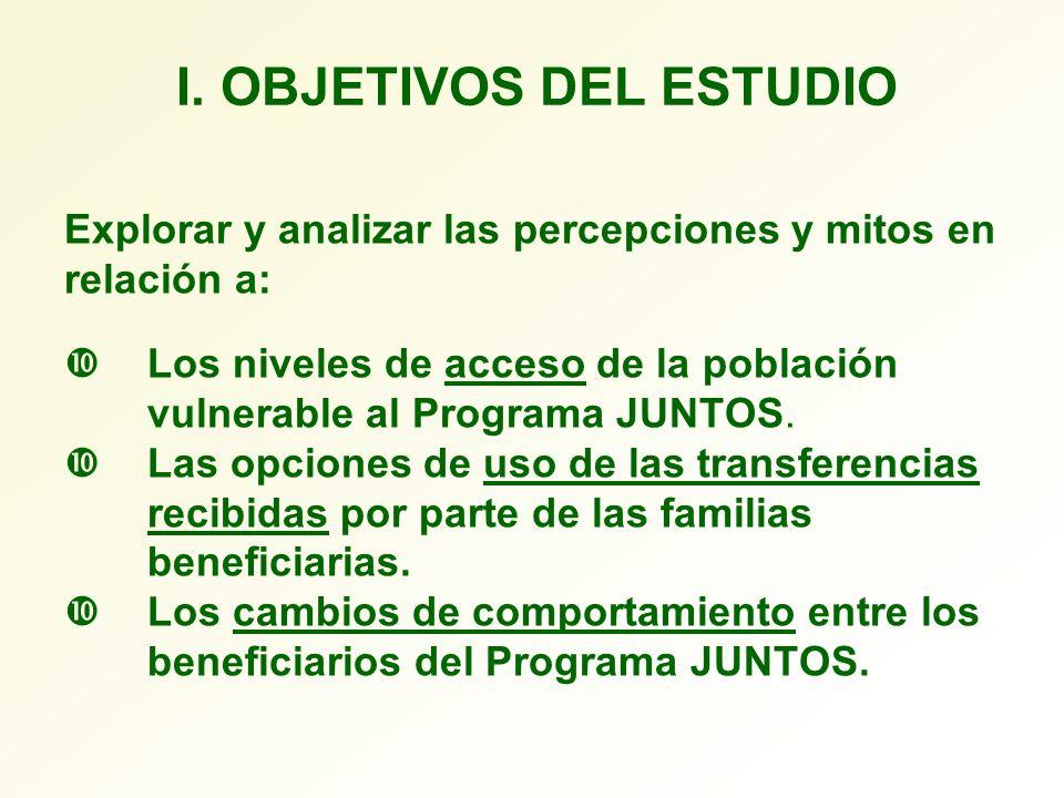 I. OBJETIVOS DEL ESTUDIO