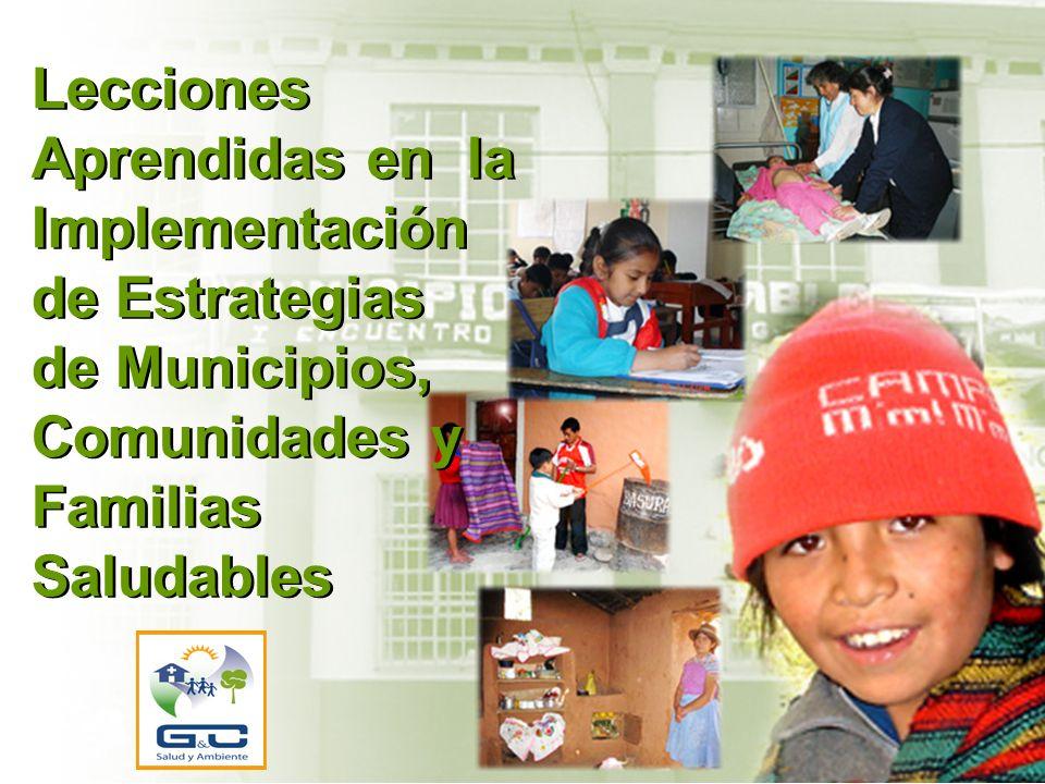 Lecciones Aprendidas en la Implementación de Estrategias de Municipios, Comunidades y Familias Saludables
