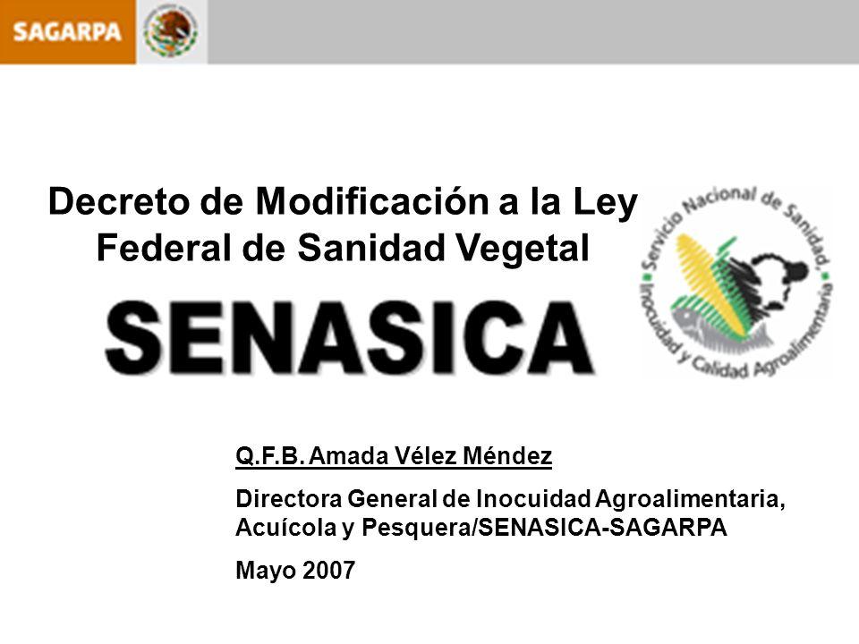 Decreto de Modificación a la Ley Federal de Sanidad Vegetal