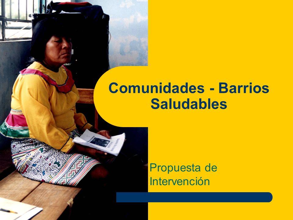 Comunidades - Barrios Saludables