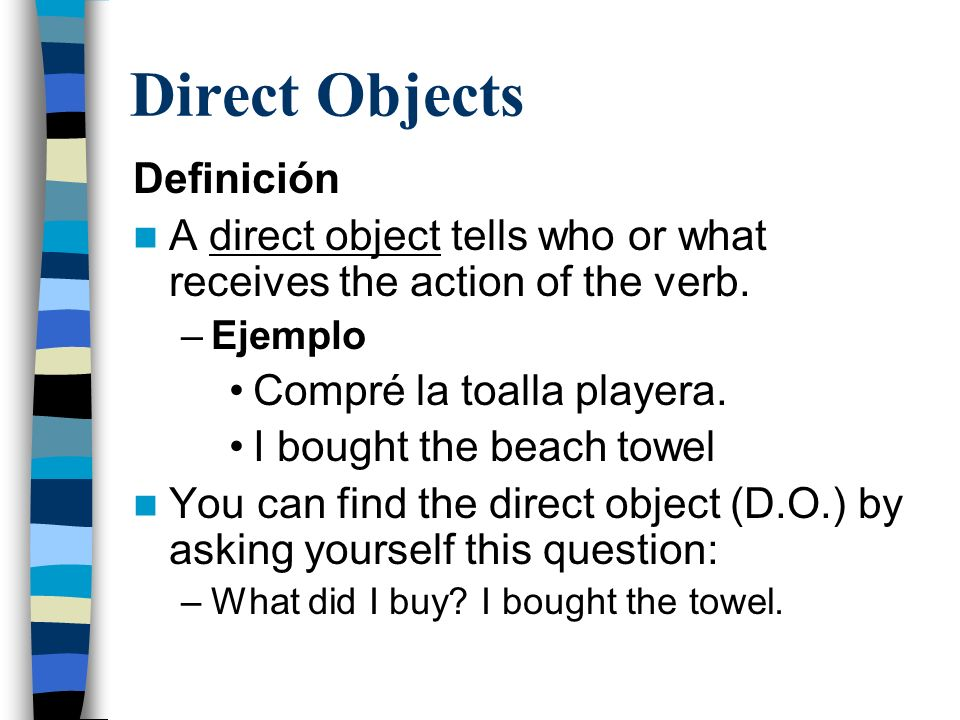 Direct Objects Definición