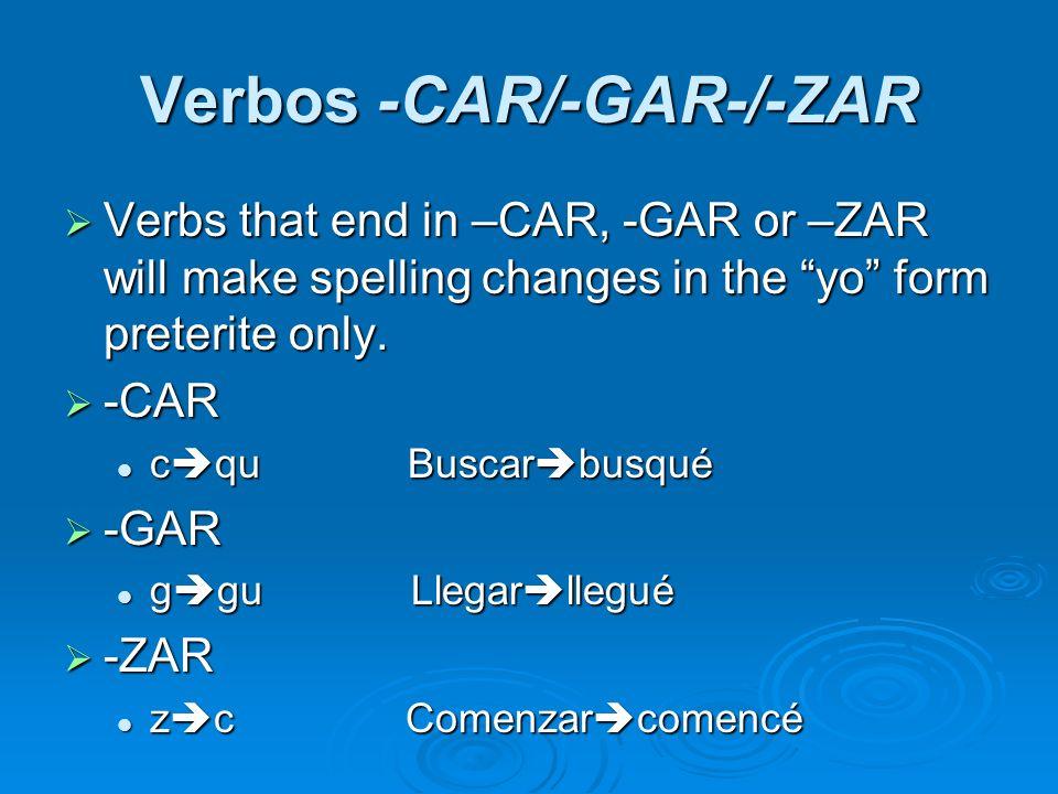 Verbos -CAR/-GAR-/-ZAR