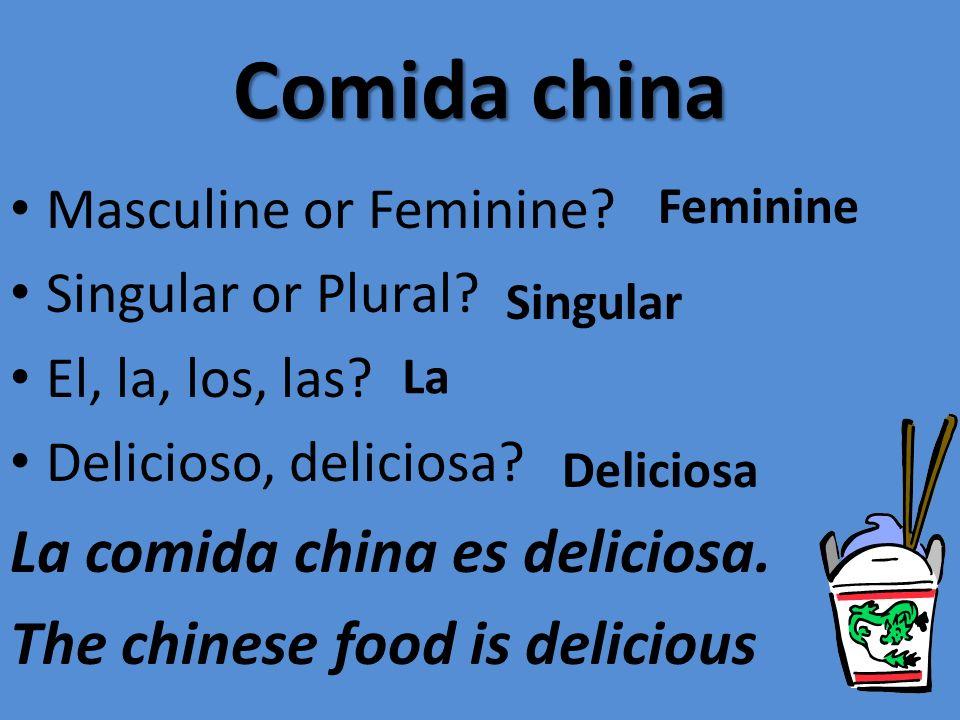 Comida china La comida china es deliciosa.