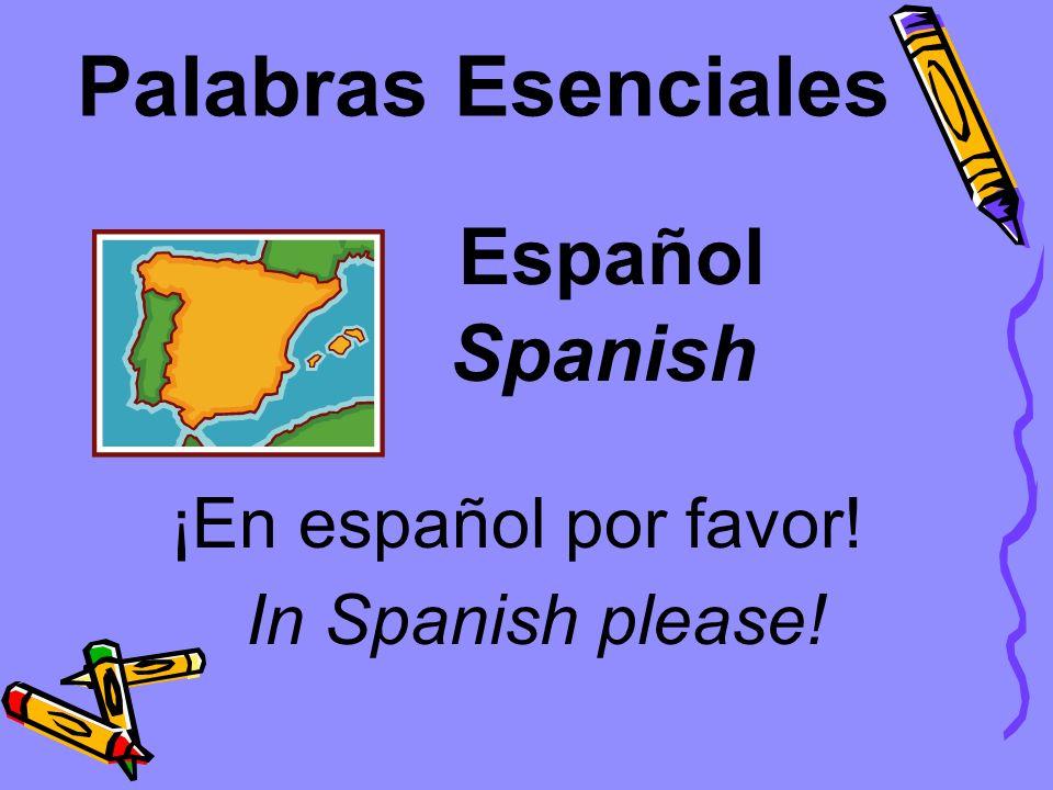 Palabras Esenciales Español Spanish ¡En español por favor!