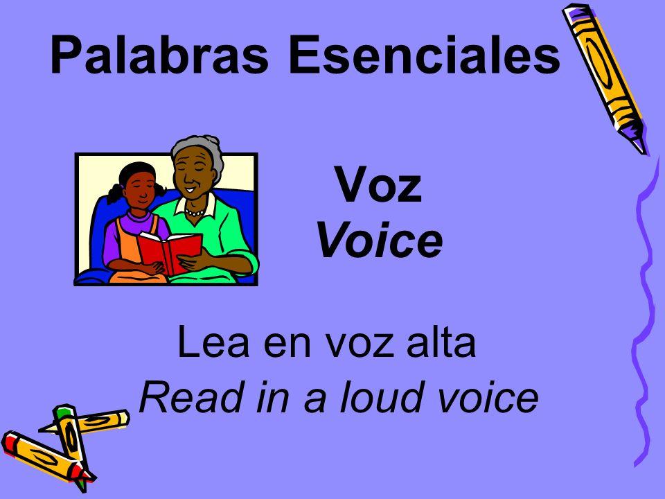 Palabras Esenciales Voz Voice Lea en voz alta Read in a loud voice