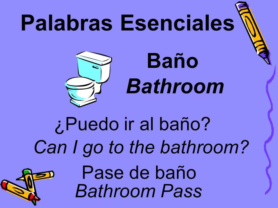 Palabras Esenciales Baño Bathroom ¿Puedo ir al baño