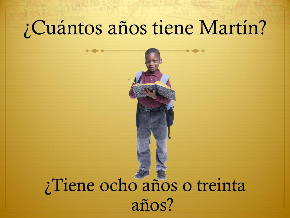 ¿Cuántos años tiene Martín