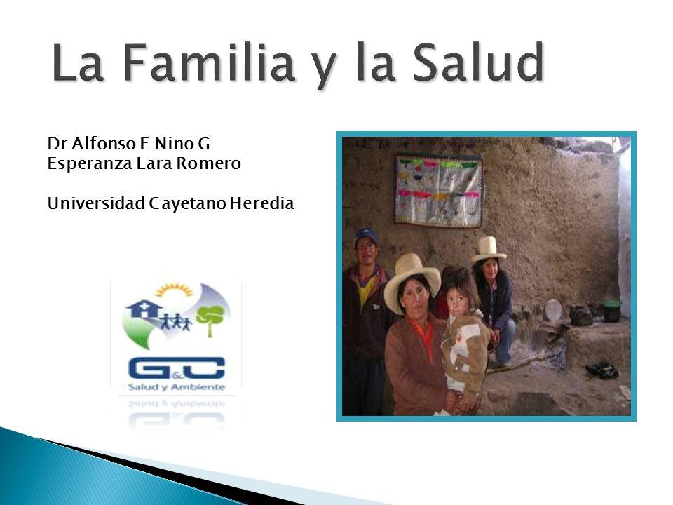 La Familia y la Salud Dr Alfonso E Nino G Esperanza Lara Romero