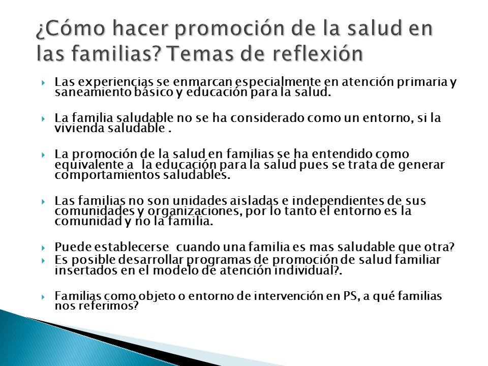 ¿Cómo hacer promoción de la salud en las familias Temas de reflexión