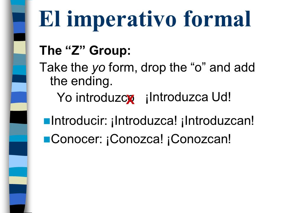 El imperativo formal X The Z Group: