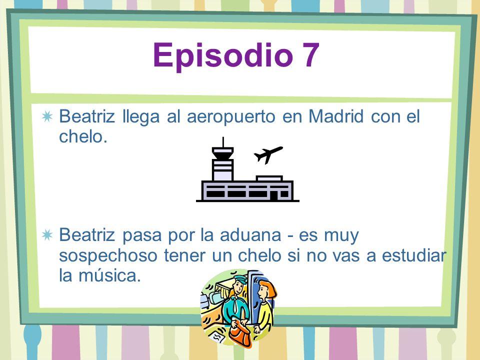 Episodio 7 Beatriz llega al aeropuerto en Madrid con el chelo.