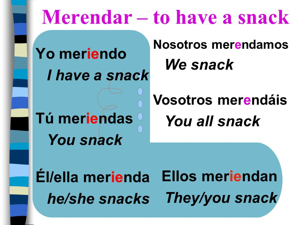 Merendar – to have a snack
