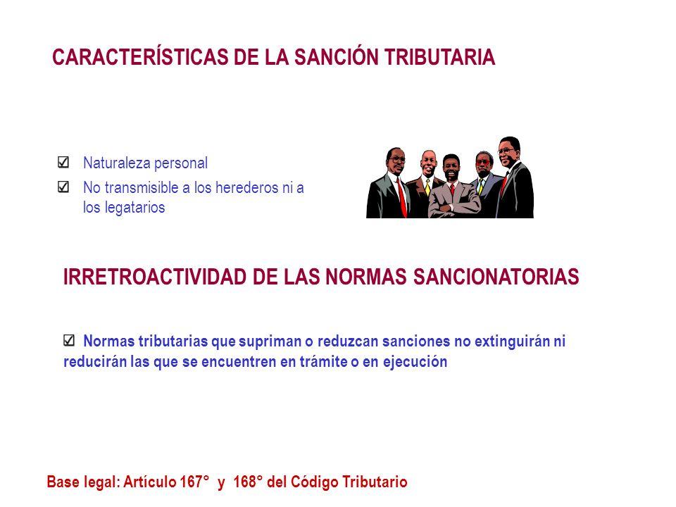CARACTERÍSTICAS DE LA SANCIÓN TRIBUTARIA