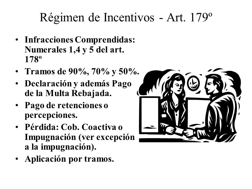 Régimen de Incentivos - Art. 179º
