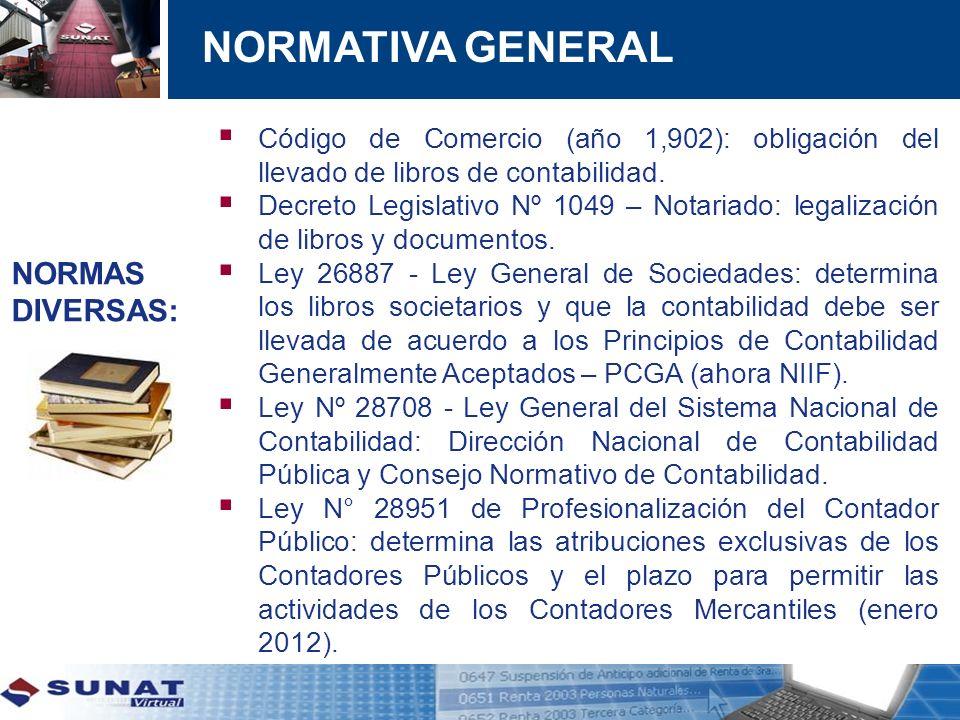 NORMATIVA GENERAL NORMAS DIVERSAS: