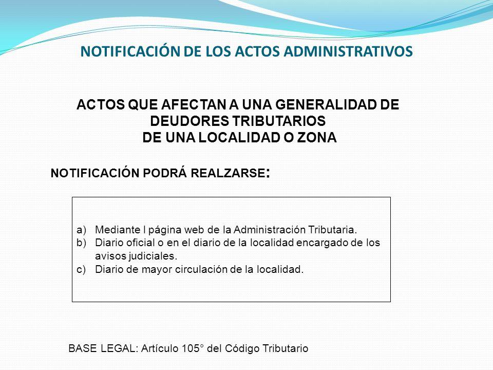 NOTIFICACIÓN DE LOS ACTOS ADMINISTRATIVOS