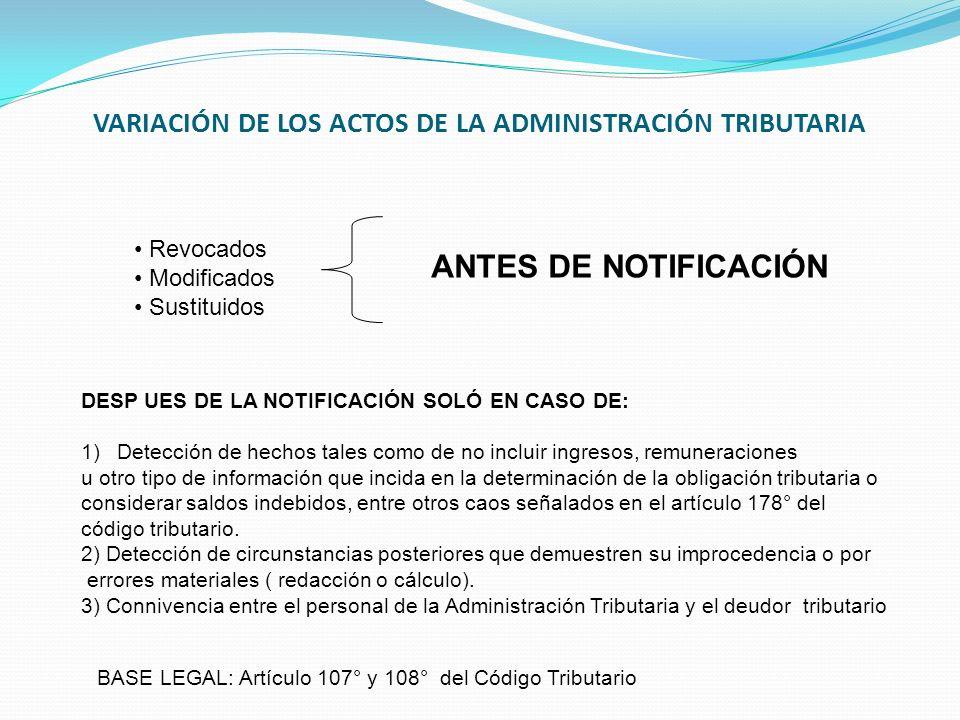 VARIACIÓN DE LOS ACTOS DE LA ADMINISTRACIÓN TRIBUTARIA