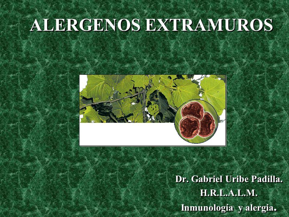 Dr. Gabriel Uribe Padilla. H.R.L.A.L.M. Inmunología y alergia.