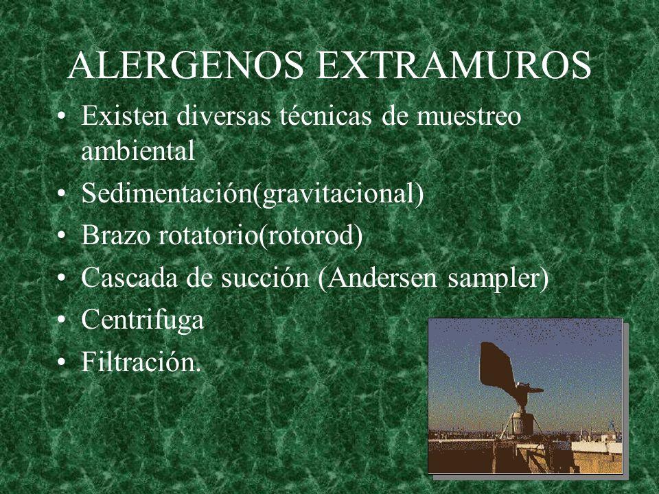 ALERGENOS EXTRAMUROS Existen diversas técnicas de muestreo ambiental