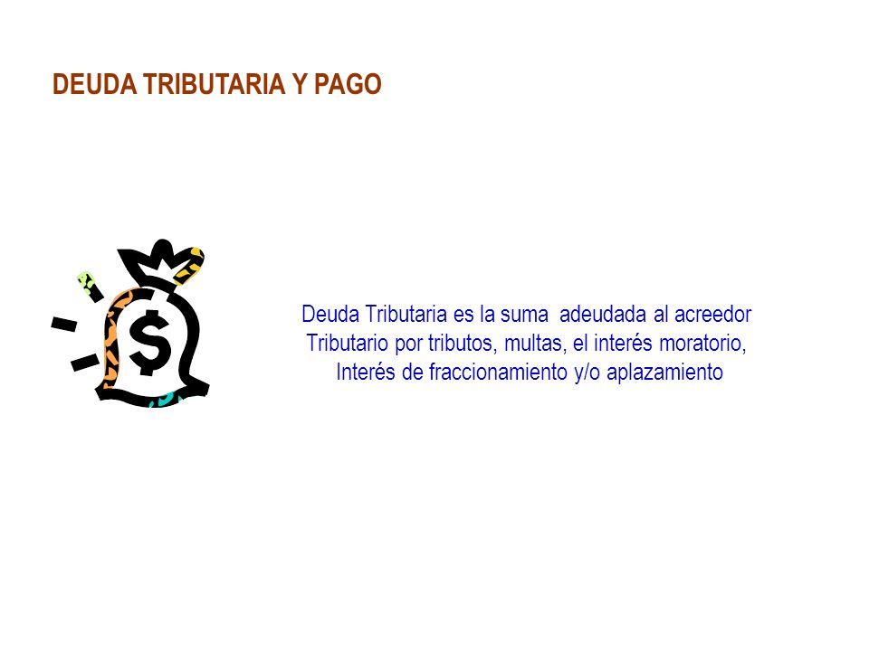 DEUDA TRIBUTARIA Y PAGO