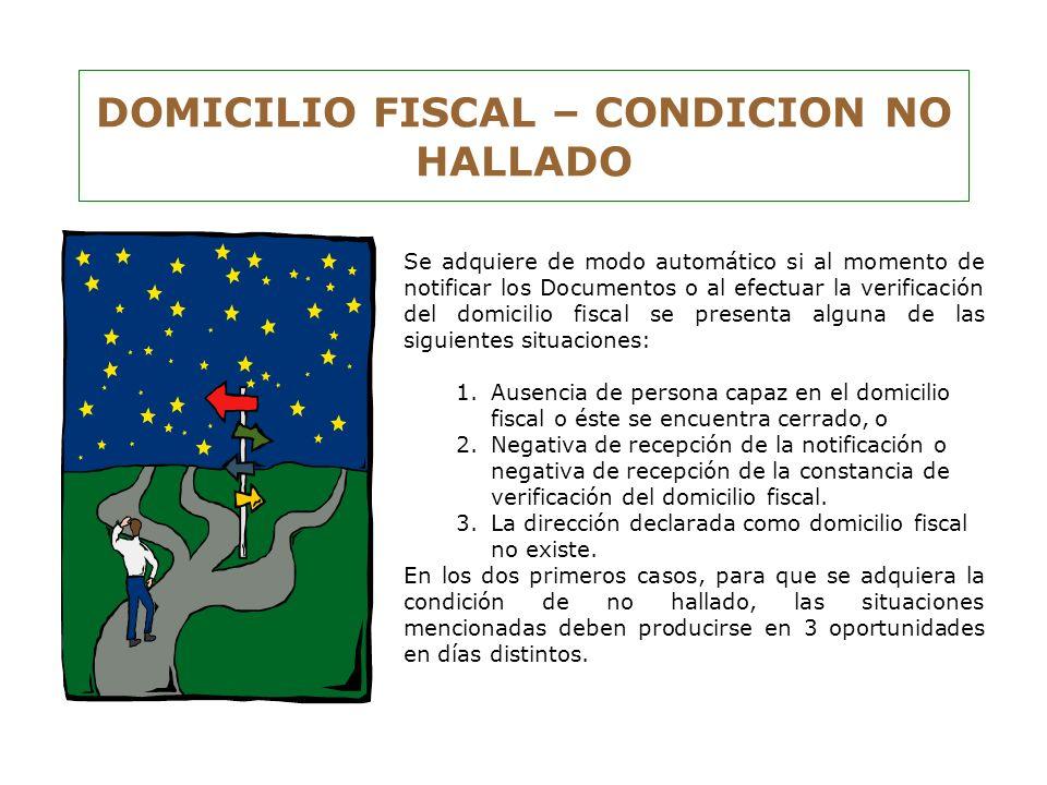 DOMICILIO FISCAL – CONDICION NO HALLADO