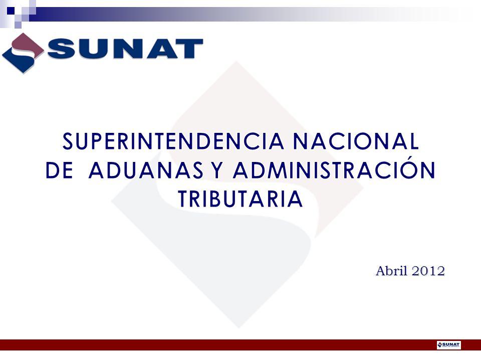 SUPERINTENDENCIA NACIONAL DE ADUANAS Y ADMINISTRACIÓN TRIBUTARIA