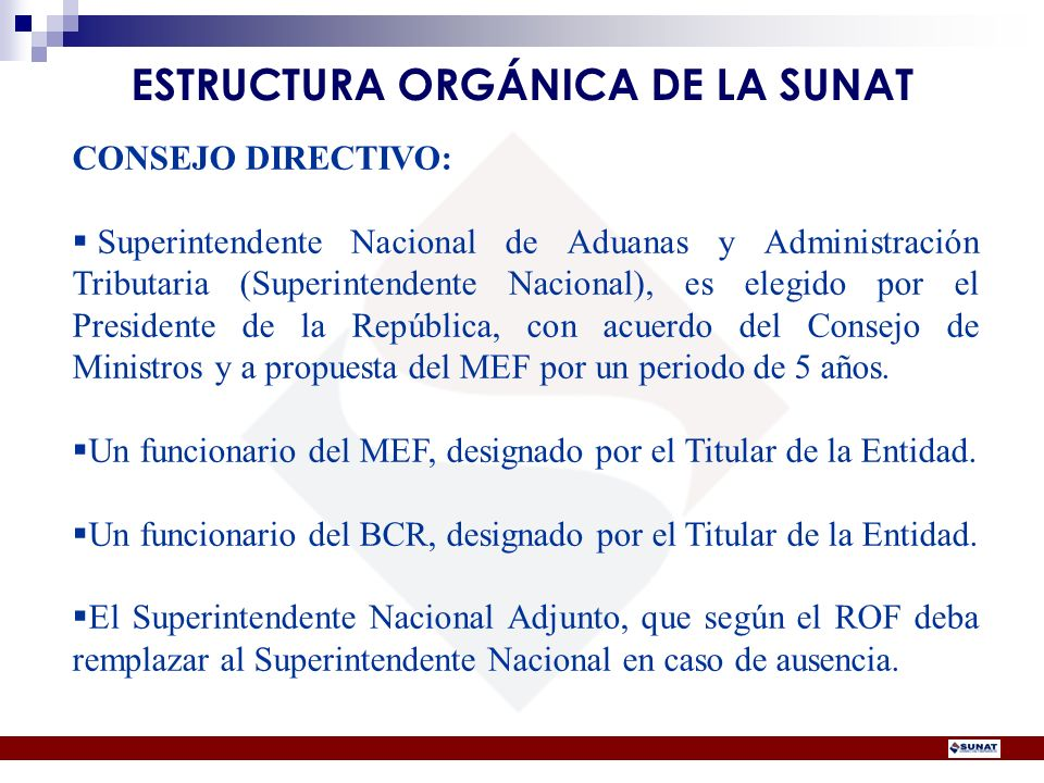 ESTRUCTURA ORGÁNICA DE LA SUNAT
