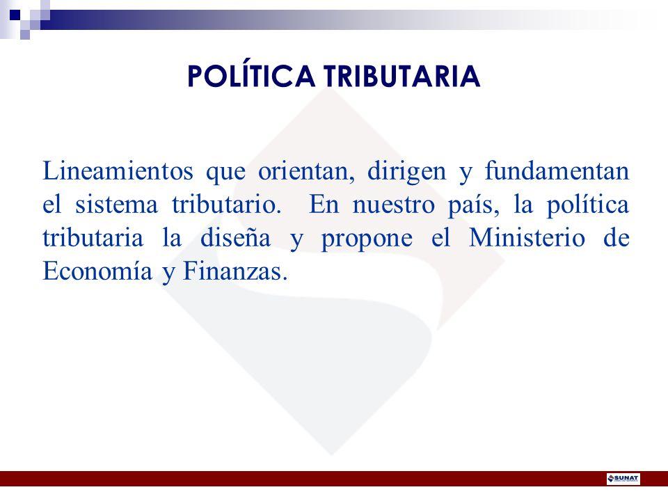 POLÍTICA TRIBUTARIA