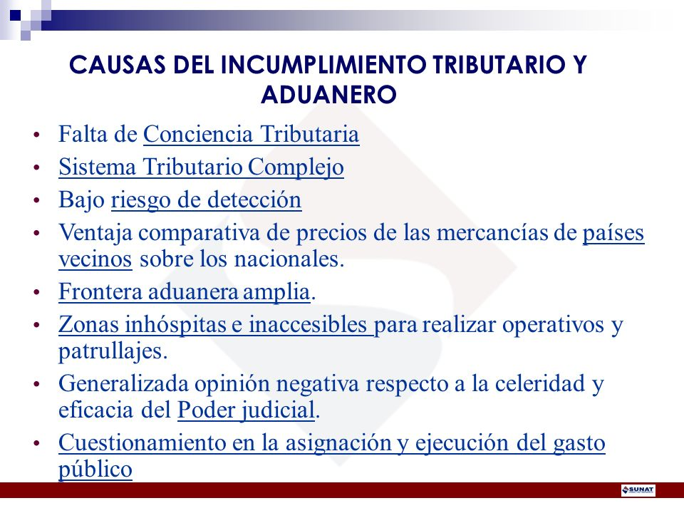 CAUSAS DEL INCUMPLIMIENTO TRIBUTARIO Y ADUANERO