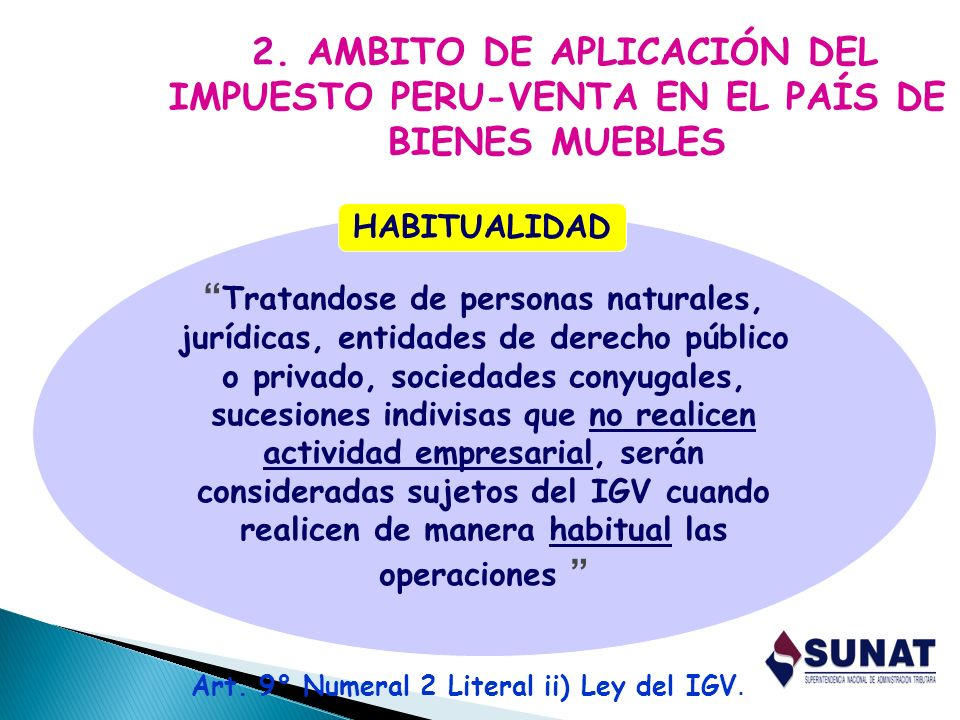 Art. 9° Numeral 2 Literal ii) Ley del IGV.