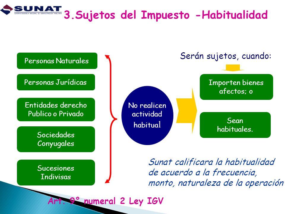 3.Sujetos del Impuesto -Habitualidad