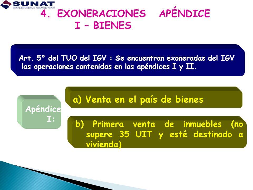 4. EXONERACIONES APÉNDICE I – BIENES
