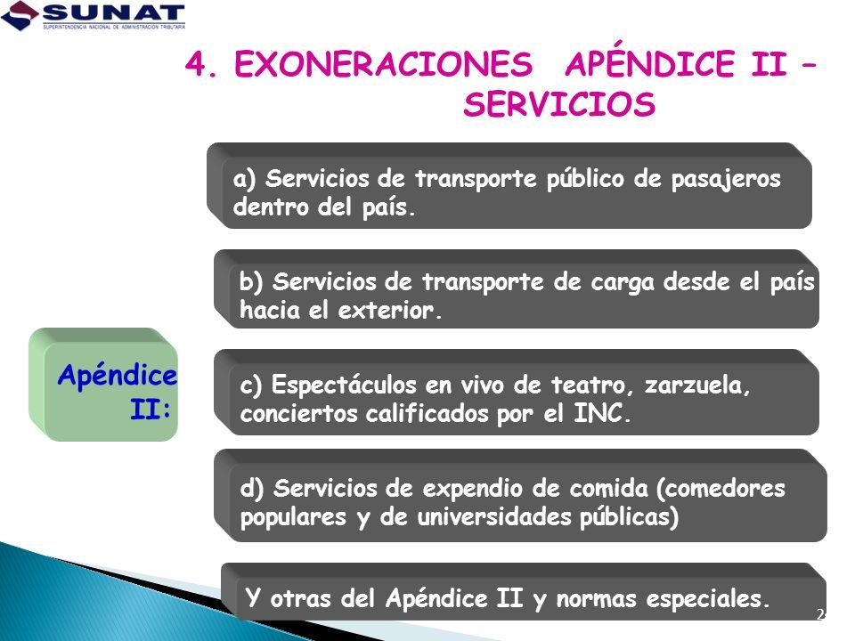 4. EXONERACIONES APÉNDICE II – SERVICIOS