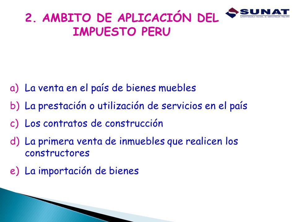 2. AMBITO DE APLICACIÓN DEL IMPUESTO PERU