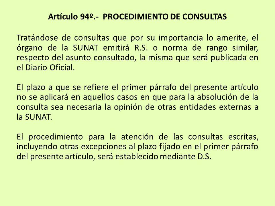 Artículo 94º.- PROCEDIMIENTO DE CONSULTAS