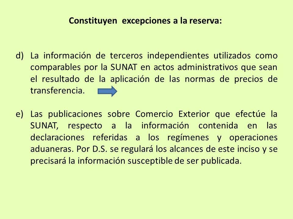 Constituyen excepciones a la reserva: