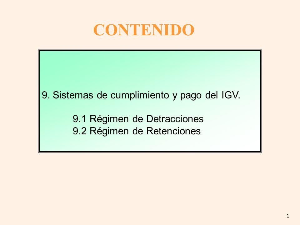 CONTENIDO 9. Sistemas de cumplimiento y pago del IGV.