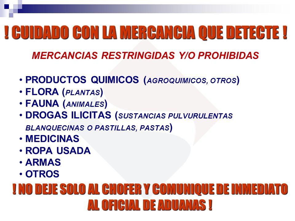 MERCANCIAS RESTRINGIDAS Y/O PROHIBIDAS