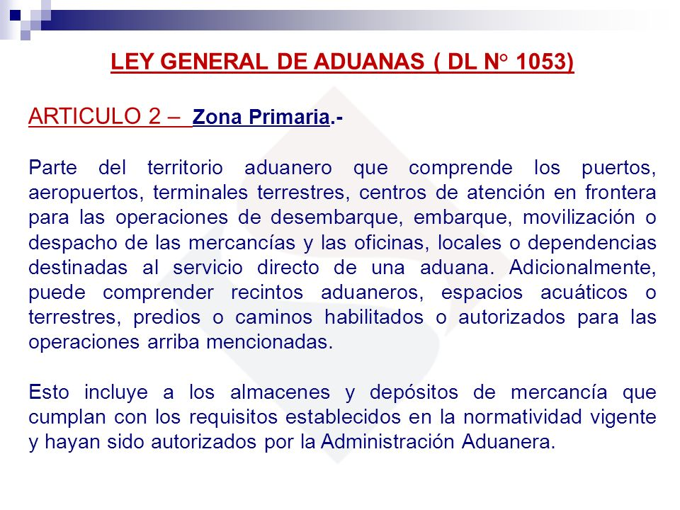 LEY GENERAL DE ADUANAS ( DL N° 1053)
