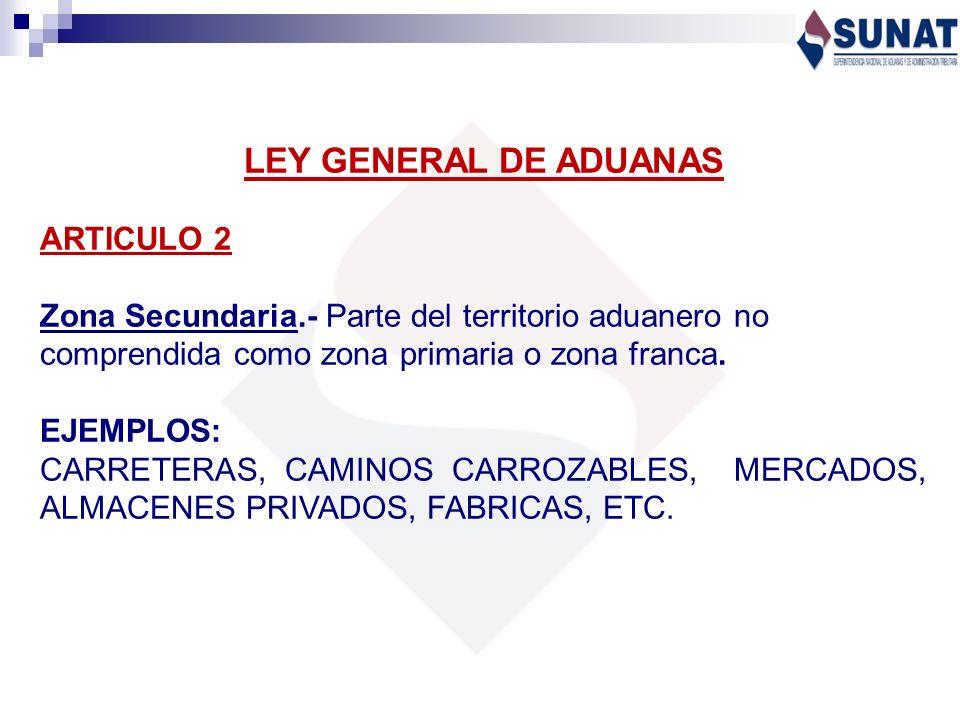 LEY GENERAL DE ADUANAS ARTICULO 2