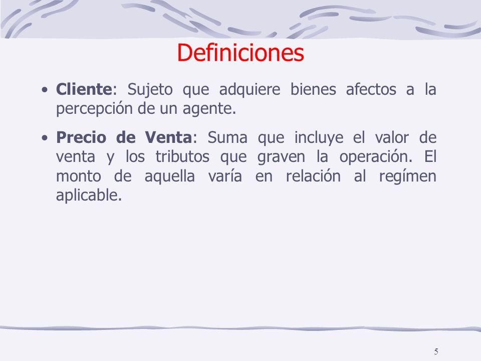Definiciones Cliente: Sujeto que adquiere bienes afectos a la percepción de un agente.