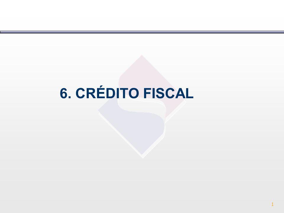 6. CRÉDITO FISCAL 1