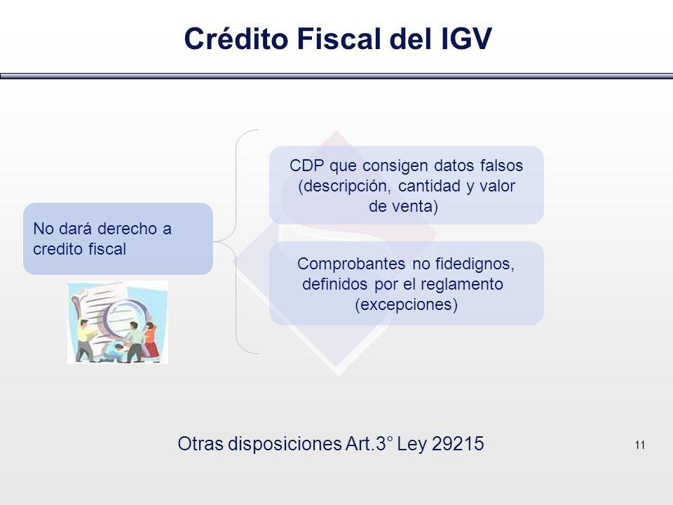 Crédito Fiscal del IGV Otras disposiciones Art.3° Ley 29215