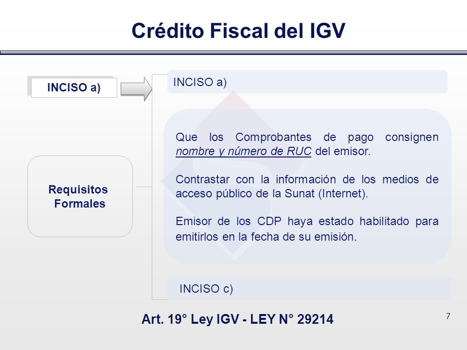 Crédito Fiscal del IGV Art. 19° Ley IGV - LEY N° 29214 INCISO a)