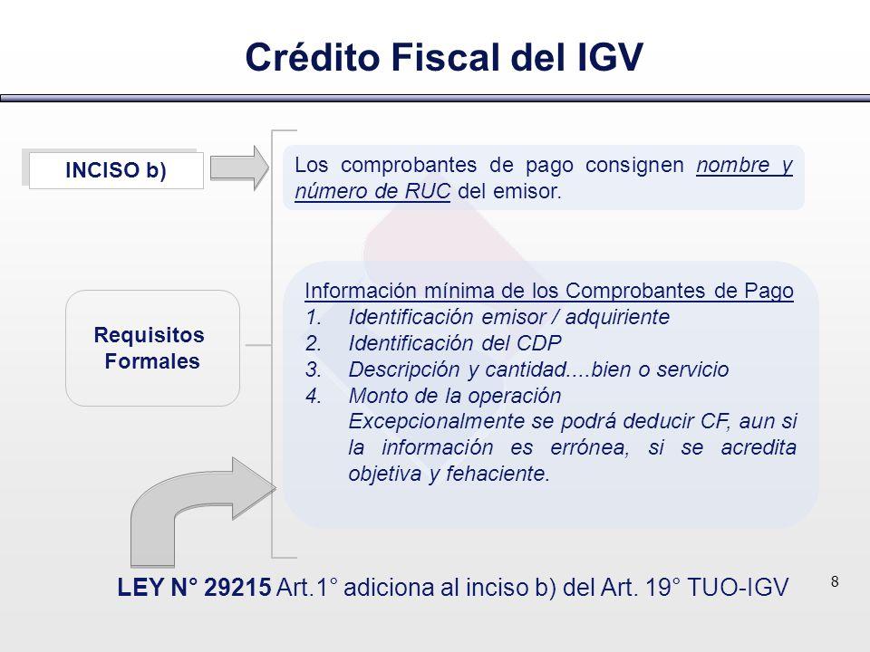 LEY N° 29215 Art.1° adiciona al inciso b) del Art. 19° TUO-IGV