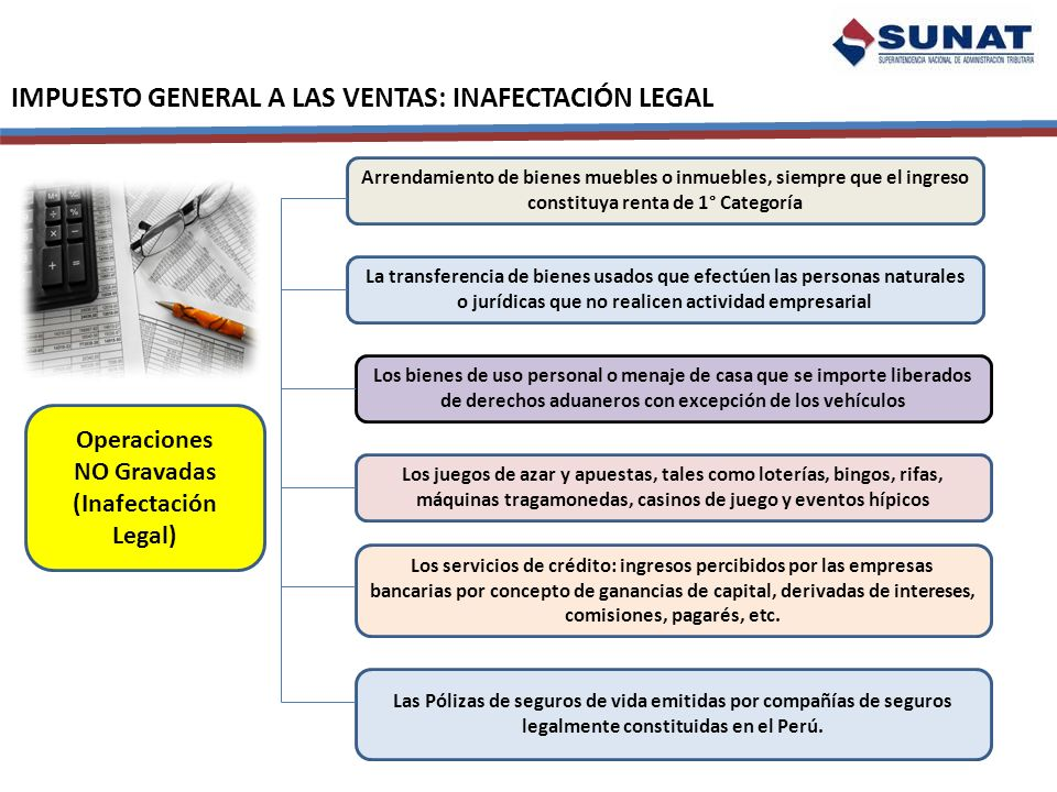 IMPUESTO GENERAL A LAS VENTAS: INAFECTACIÓN LEGAL