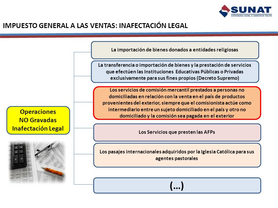 (…) IMPUESTO GENERAL A LAS VENTAS: INAFECTACIÓN LEGAL Operaciones