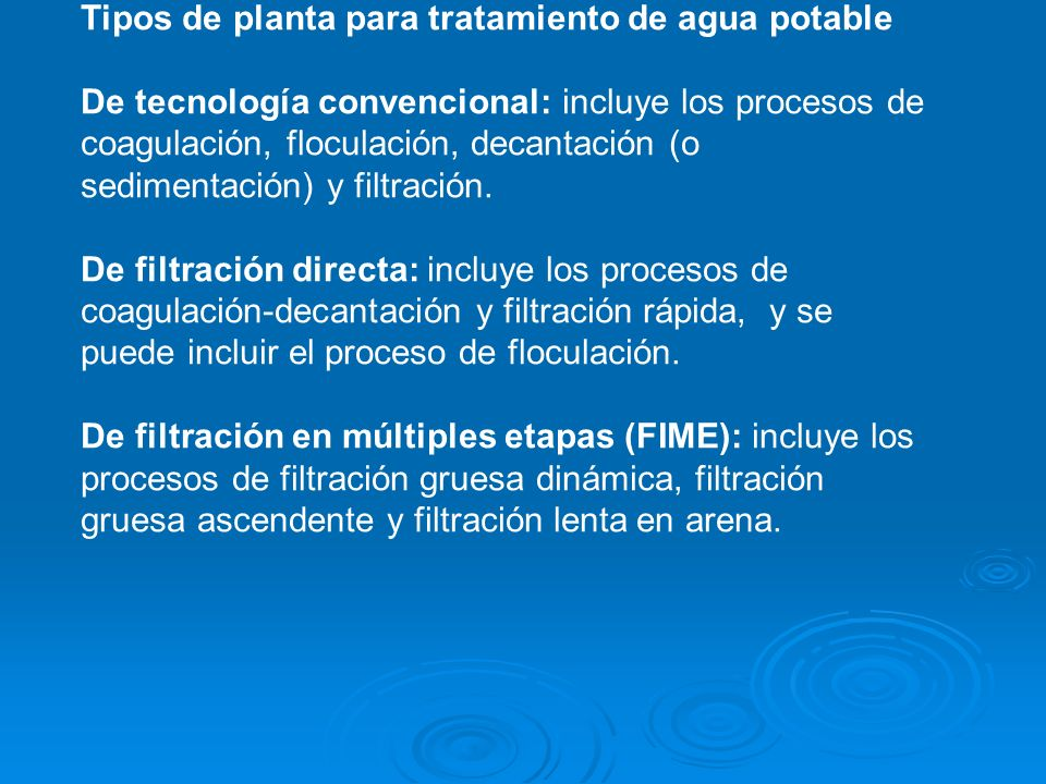 Tipos de planta para tratamiento de agua potable